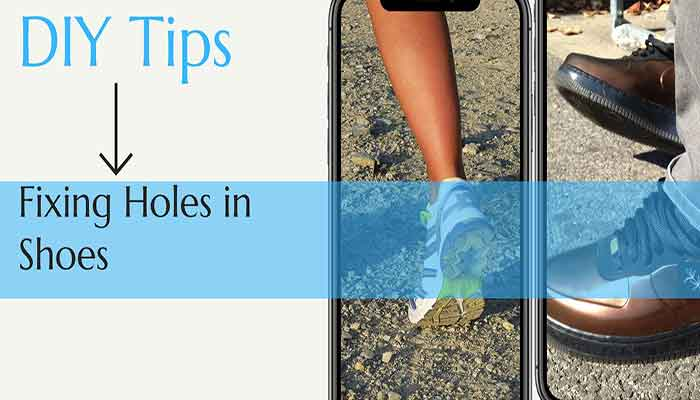 How to Fix a Hole in a Shoe: 7 Easy Steps