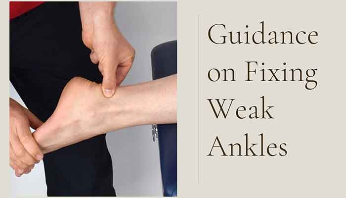 What can you do for weak ankles